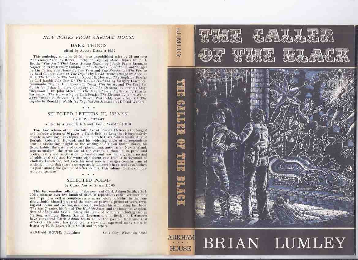 Image for The Caller of the Black -by Brian Lumley (inc:  A Thing About Cats; Cyprus Shell; Billy's Oak; Writer in the Garret; Mirror of Nitocris; Night Sea-Maid Went Down; De Marigny's Clock; In the Vaults Beneath; The Pearl; Ambler's Inspiration; Dylath-Leen etc)