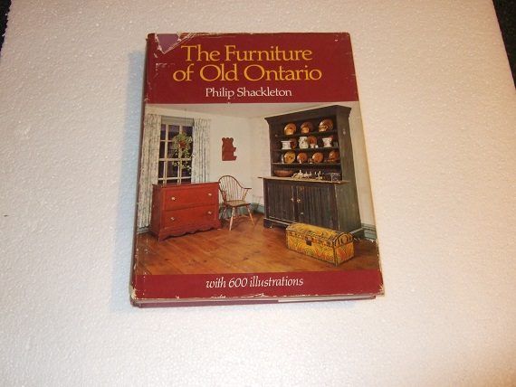 Image for The Furniture of Old Ontario ---with Over 600 Illustrations ---by Philip Shackleton -a Signed Copy