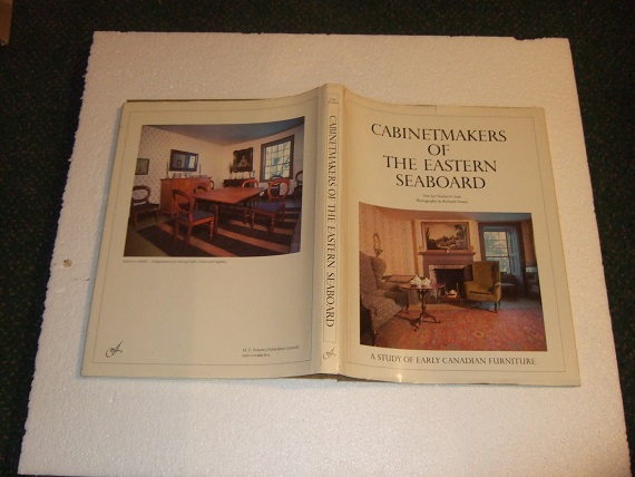 Image for Cabinetmakers of the Eastern Seaboard -A Study of Early Canadian Furniture (with Errata Slip )( Cabinet Makers / Furniture - Beds, Table, Chairs, Bookcases, etc )