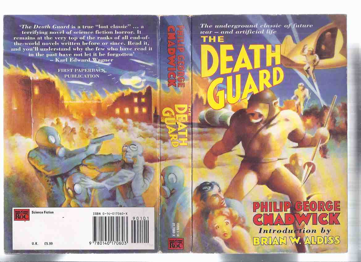 Image for The Death Guard -the underground classic of future war -and artificial life -by Philip George Chadwick