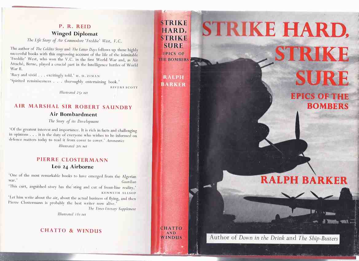 Image for Strike Hard, Strike Sure:  Epics of the Bombers ( Bomber Command / RAF / R.A.F. / Royal Air Force )( includes pilots:  Guy Gibson; Norman Jackson; Hugh Edwards; Ron Middleton, etc)