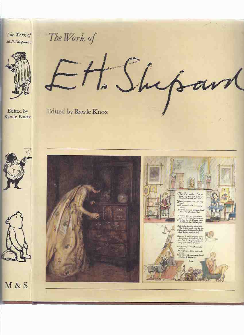 Image for The Work of E H Shepard ---by Rawle Knox (includes:  Ernest and the PUNCH Table; Winnie-the-Pooh; The Wind in the Willows; etc)