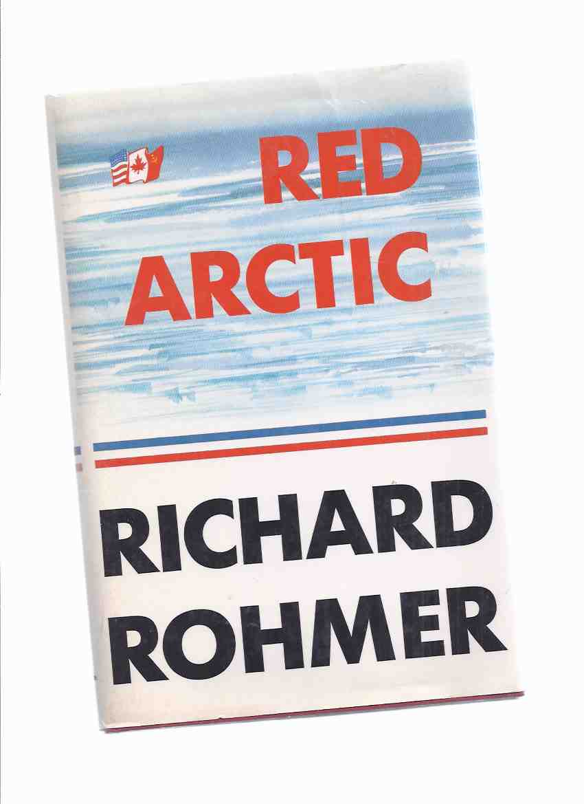 Image for Red Arctic -by Richard Rohmer