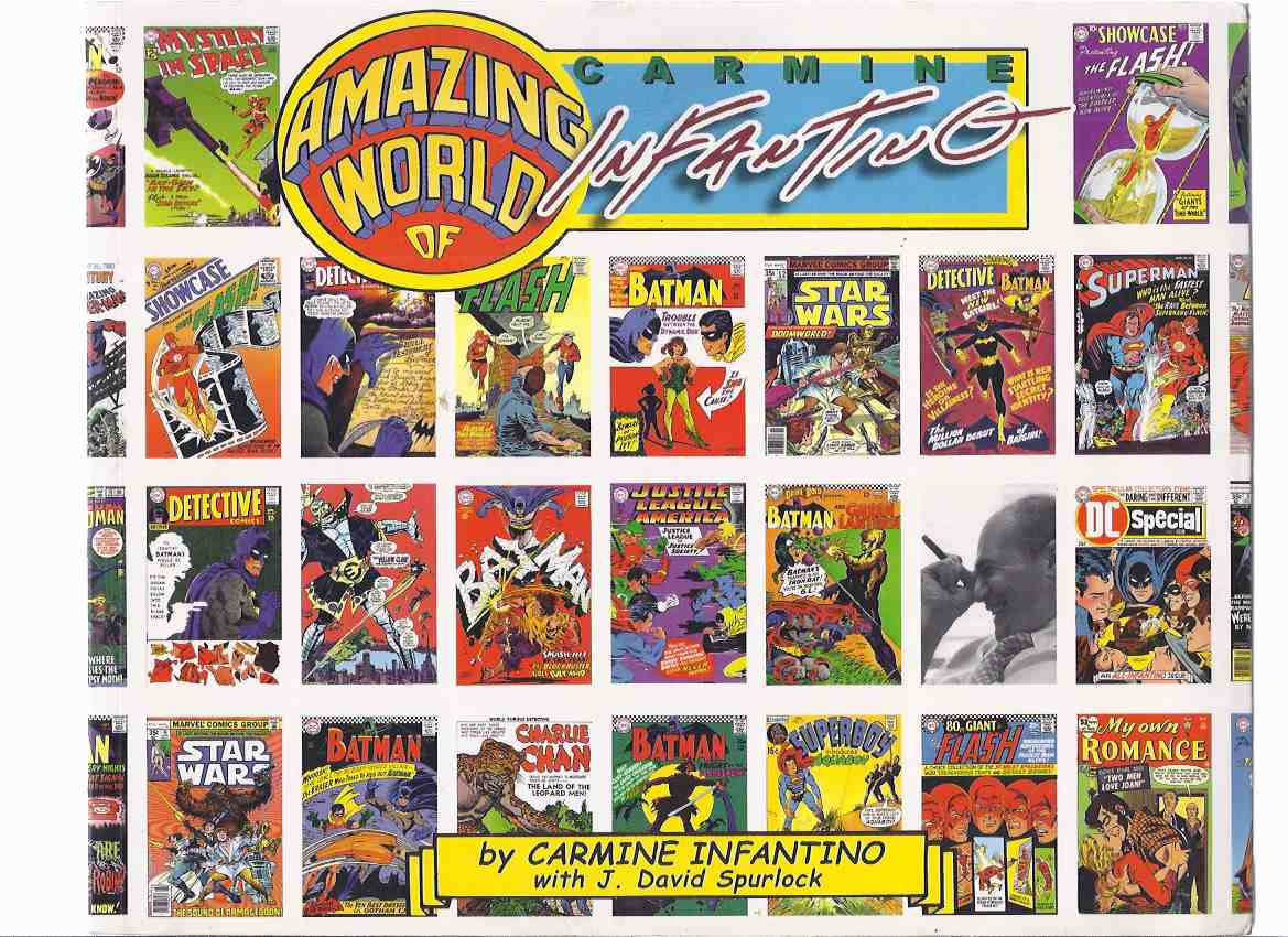 Image for The Amazing World of Carmine Infantino:  An Autobiography ( Comic Artist / Illustrator / Art )
