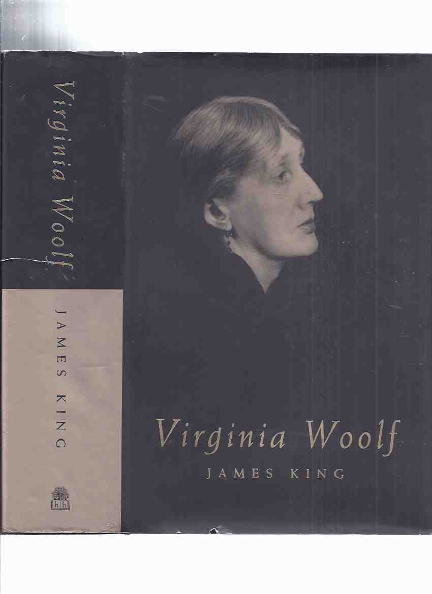 Image for Virginia Woolf -by James King - a Signed Copy ( Biography )