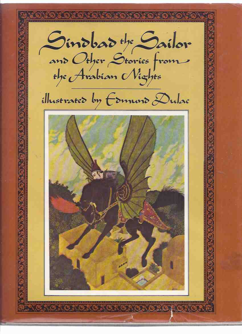 Image for Sindbad the Sailor and Other Stories from the Arabian Nights, 23 Colour Illustrations By Edmund Dulac (includes: Aladdin and the Wonderful Lamp; The Story of the Three Calenders; The Sleeper Awakened )( Sinbad )