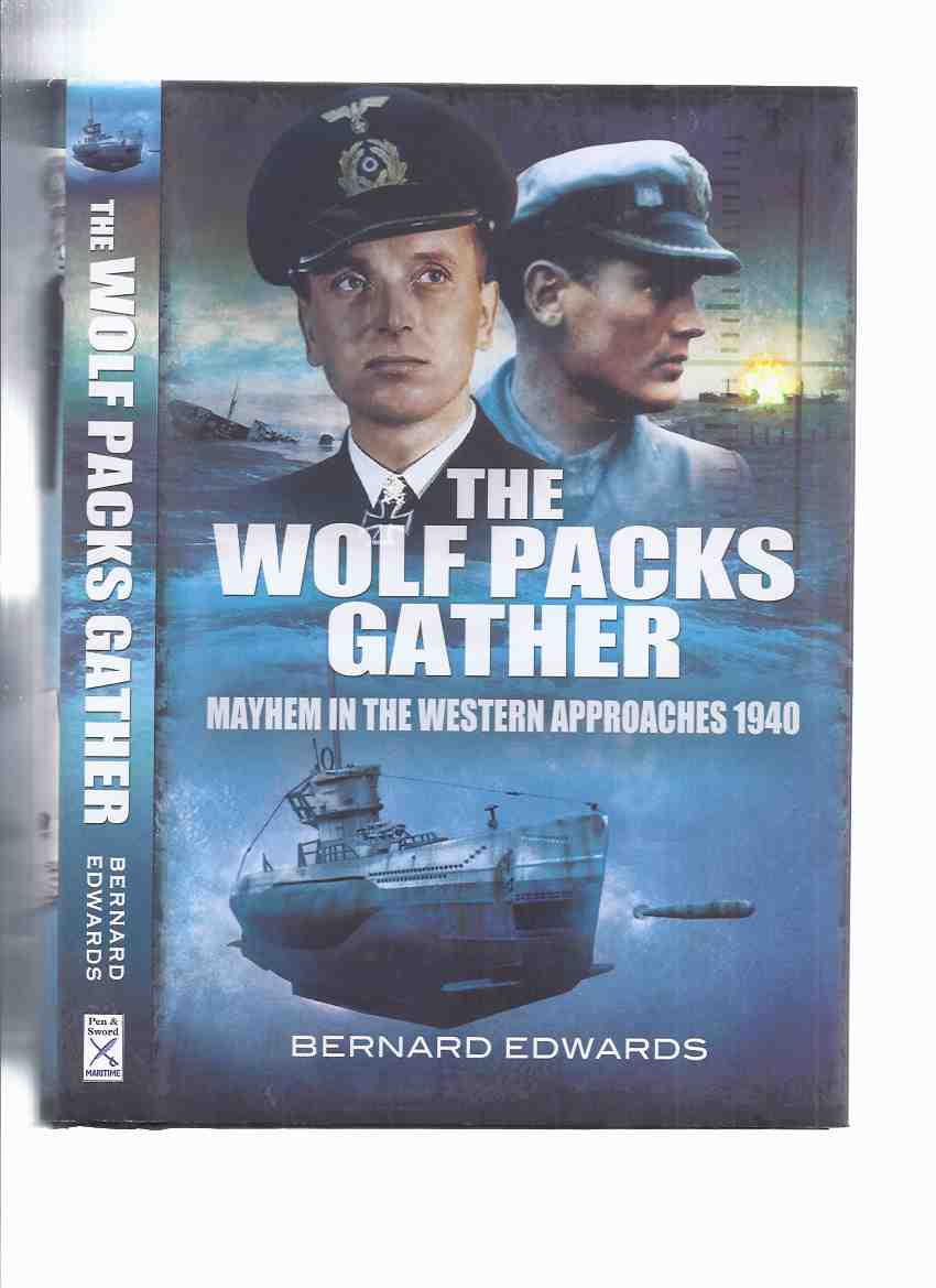 Image for The Wolf Packs Gather:  Mayhem in the Western Approaches 1940 ( Admiral Doenitz / U-Boats / Atlantic )