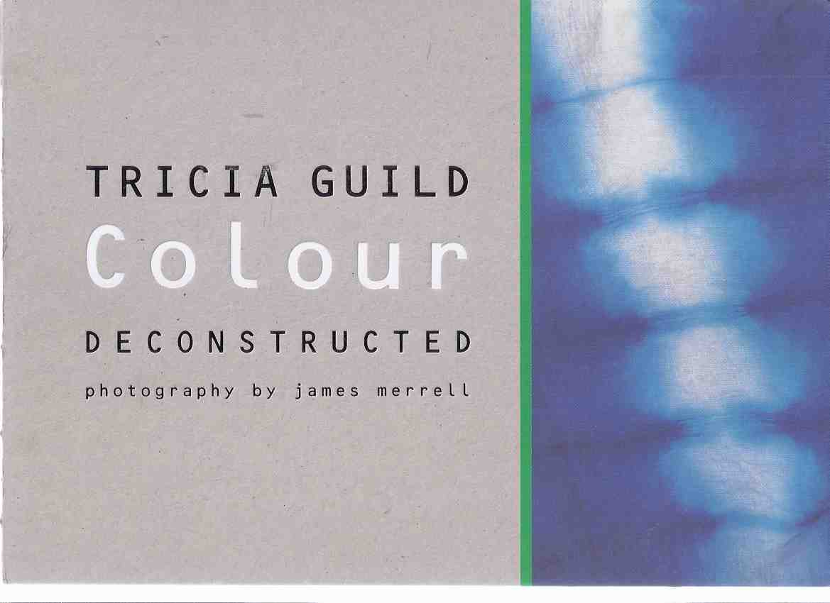 Image for Colour Deconstructed -by Tricia Guild ( Color )