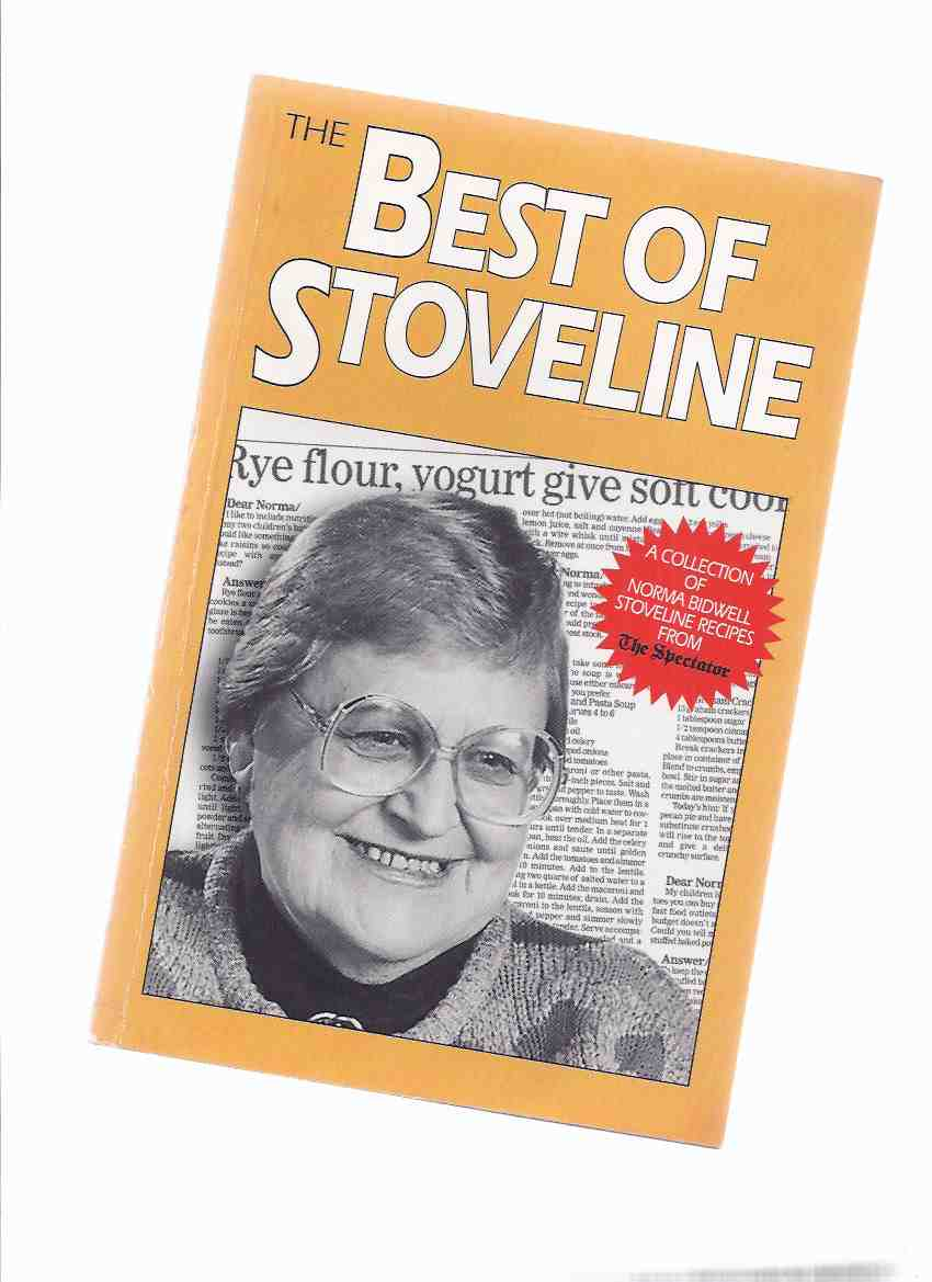 Image for The Best of Stoveline: A Collection of Norma Bidwell Stoveline Recipes from The ( Hamilton ) Spectator -by Norma Bidwell ( Cookbook / Cook Book )