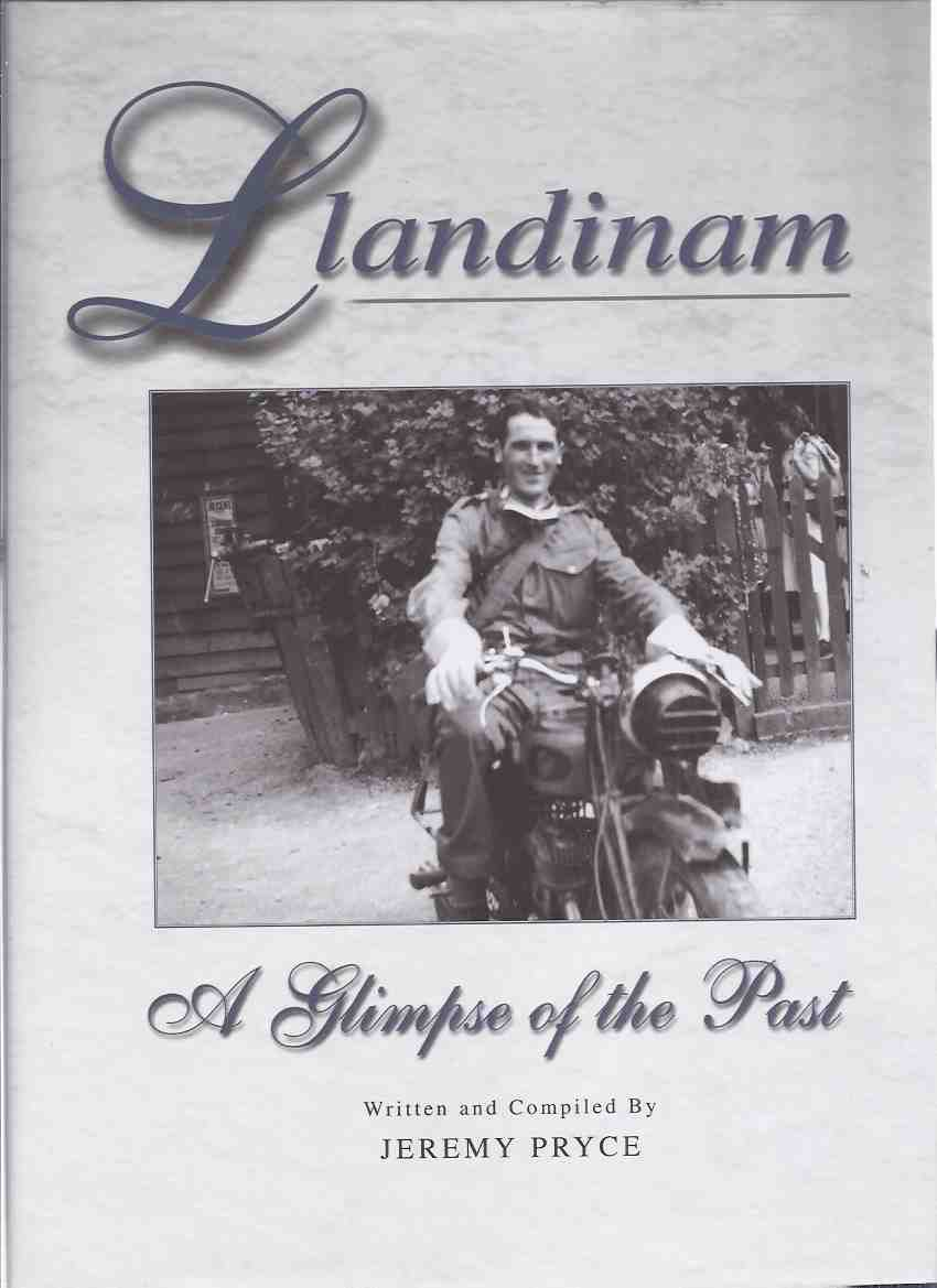 Image for Llandinam:  A Glimpse of the Past -by Jeremy Pryce ( Powys Area, Wales / Local History )