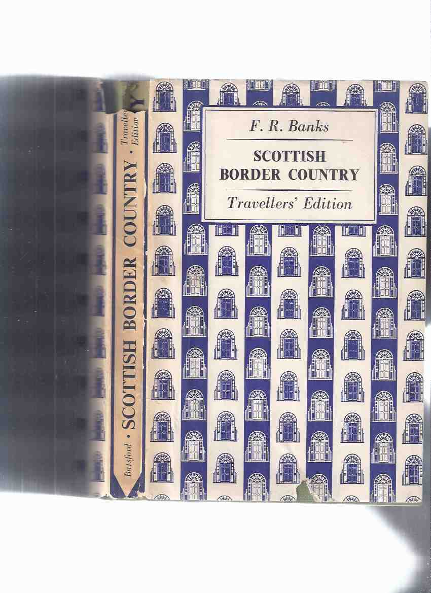 Image for The Face of Britain:  Scottish Border Country - Travellers' Edition  / Roxburghshire and Parts of Northumberland, Cumberland, Berwickshire, Selkirkshire and Dumfrieeshire ( Scotland )