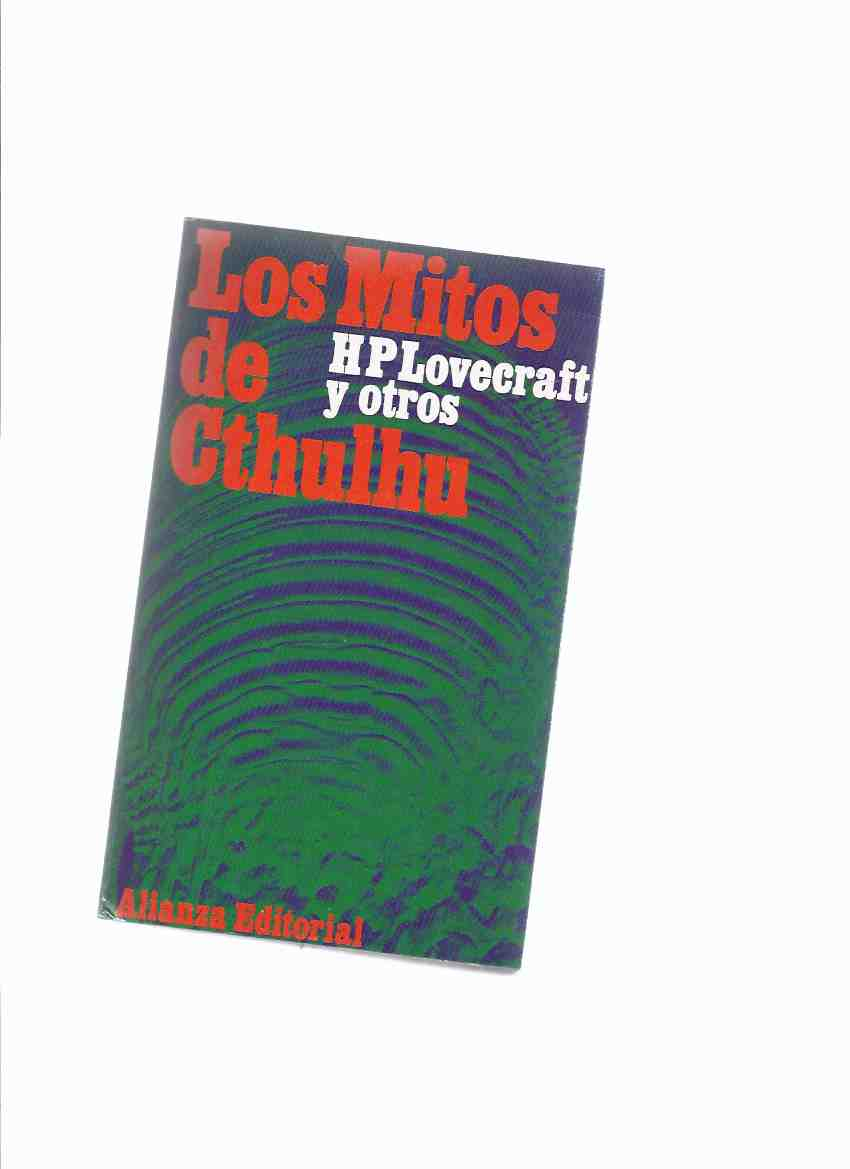 Image for Los Mitos De Cthulhu: H P Lovecraft y Otros ( Spanish Edition / Cthulhu Mythos Stories )