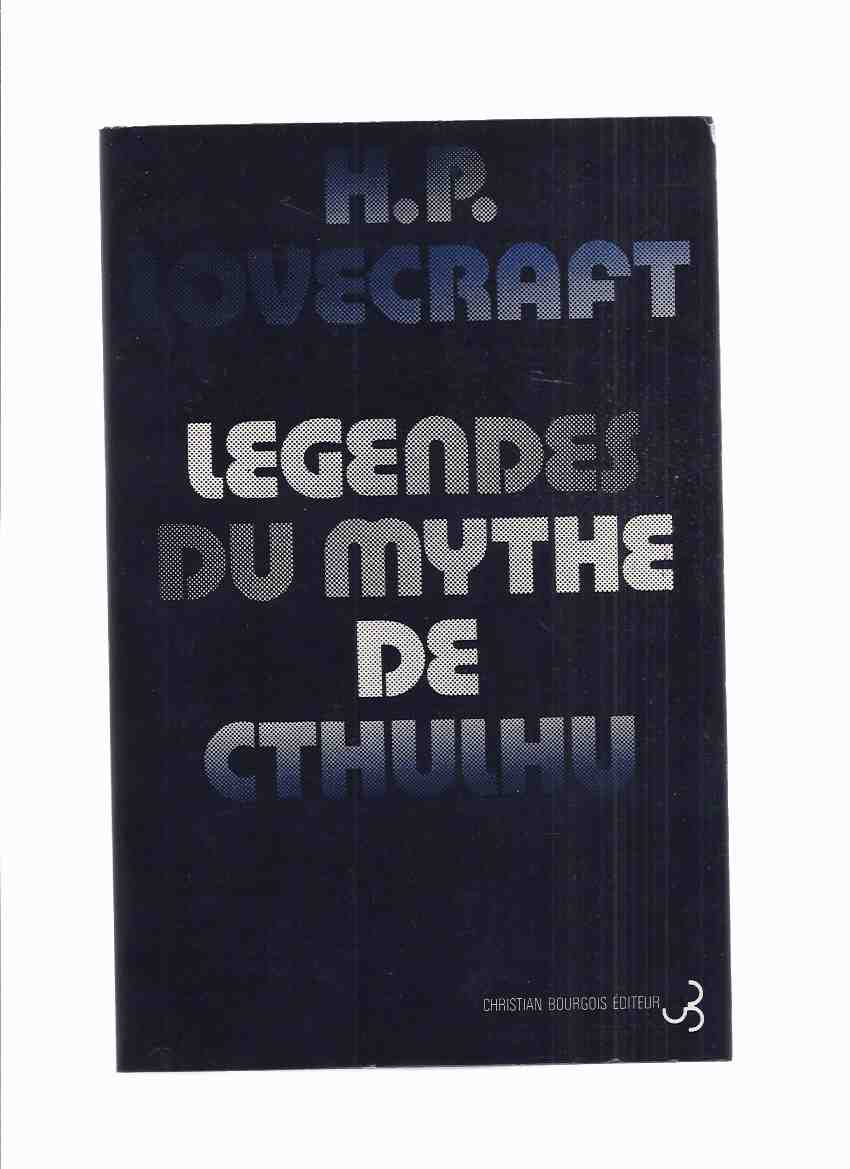 Image for Legendes Du Mythe De Cthulhu -by H P Lovecraft and Others ( French Edition of Tales of the Chtulhu Mythos )