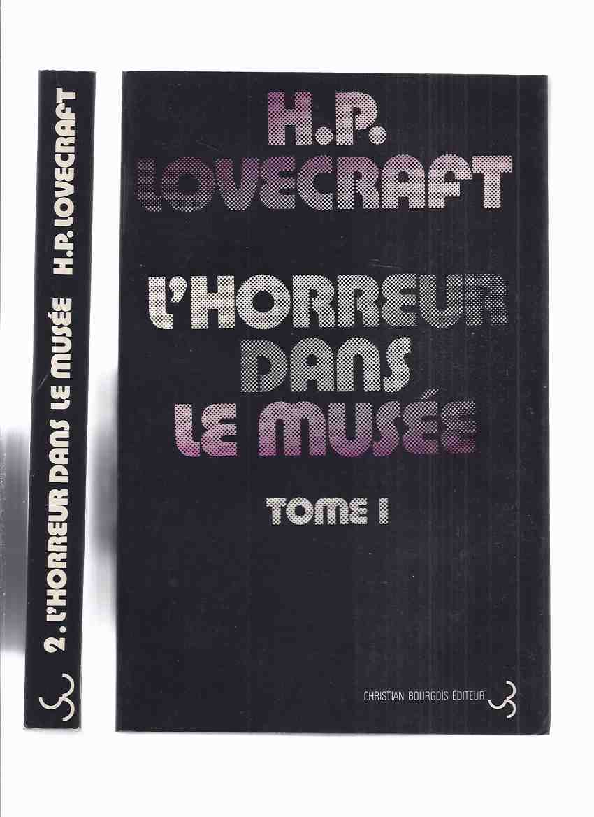 Image for L'Horreur Dans Le Musee, Tome 1 & 2 ( Two Volumes ) -by H P Lovecraft and Others ( French Edition of Horror in the Museum )