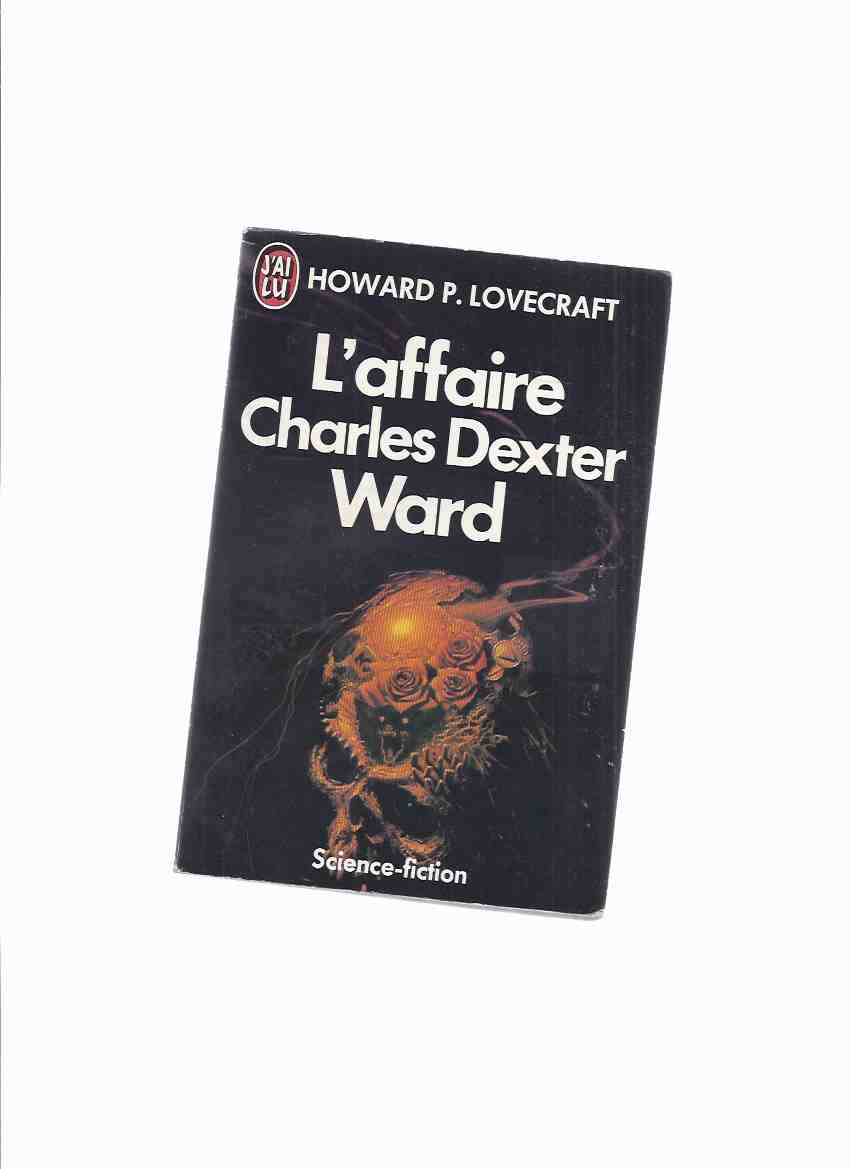 Image for L'Affaire Charles Dexter Ward --by H P Lovecraft ( French Edition of The Case of CDW  )