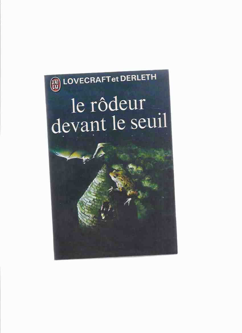 Image for Le Rodeur Devant Le Seuil -by H P Lovecraft ( French Edition of Lurker at the Threshold )