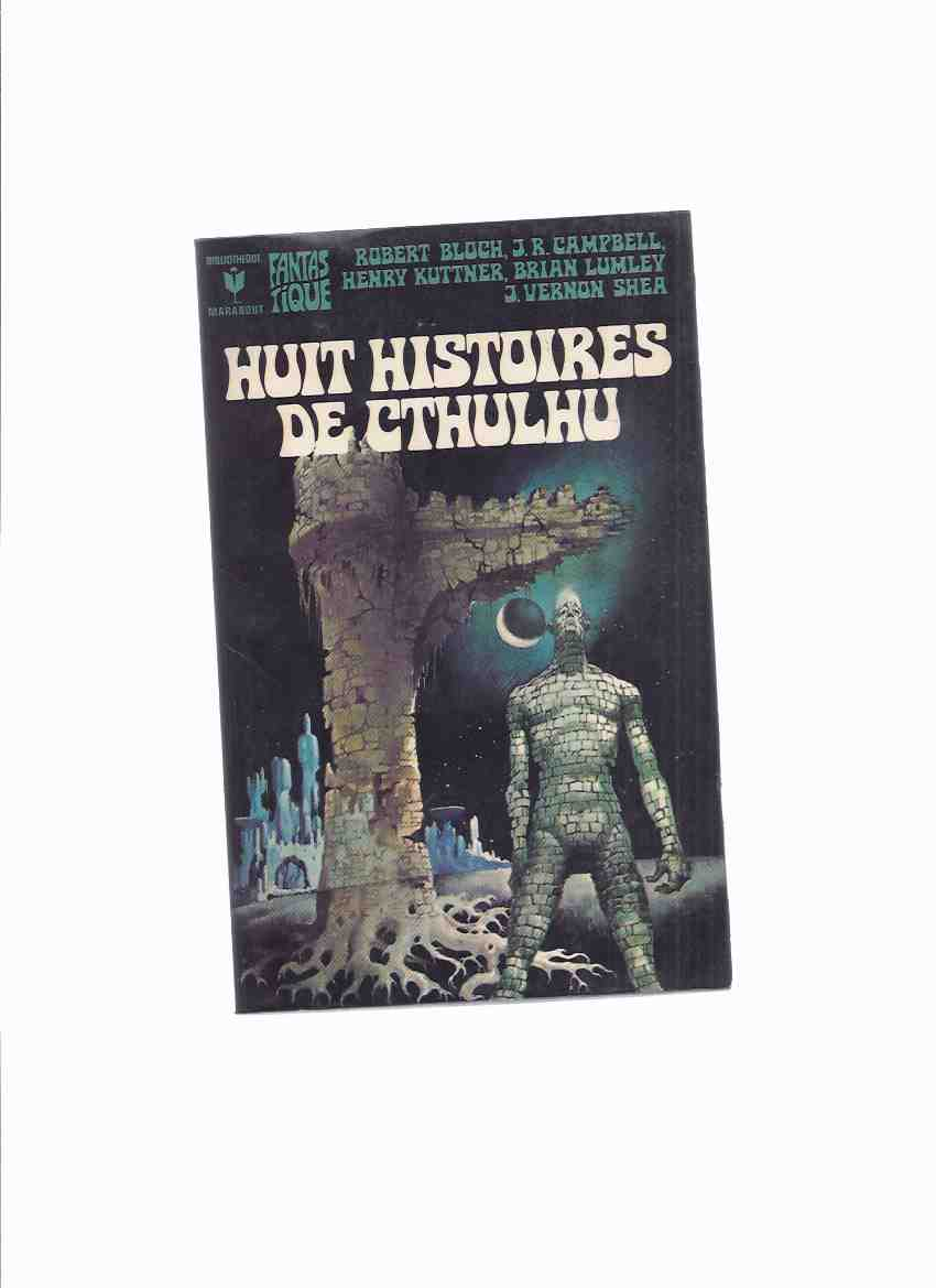 Image for Huit ( 8 ) Histoires De Cthulhu ( Tales of the Cthulhu Mythos - French Edition )( H P Lovecraft related)
