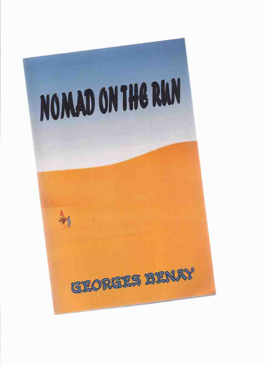 Image for Nomad on the Run -by Georges Benay -a Signed Copy