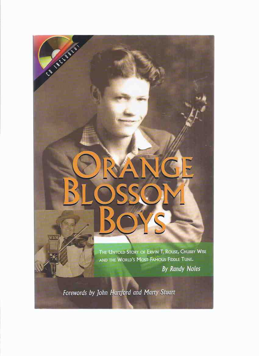 Image for Orange Blossom Boys:  The Untold Story of Ervin T Rouse, Chubby Wise and the World's Most Famous Fiddle Tune  CD Included of The Orange Blossom Special By Bluegrass, Etc; Byron Berline; Dennis Caplinger; Buddy Emmons; John Henry Gates; Hellcasters; etc)