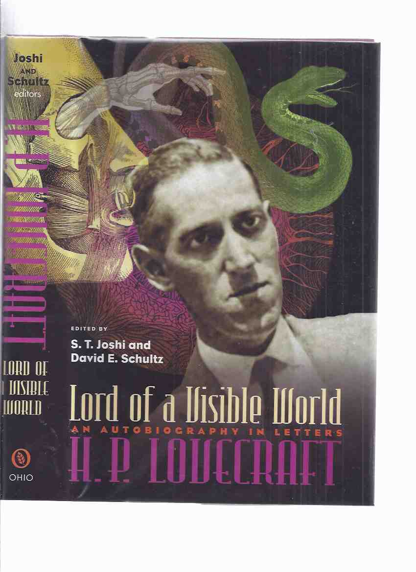 Image for H P LOVECRAFT:  Lord of a Visible World -an Autobiography in Letters -by S T Joshi and David E Schultz ( Howard Phillips Lovecraft )