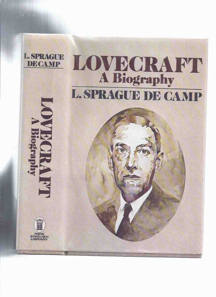 Image for Lovecraft: A Biography -by L Sprague De Camp  ( H.P. / Howard Phillips )