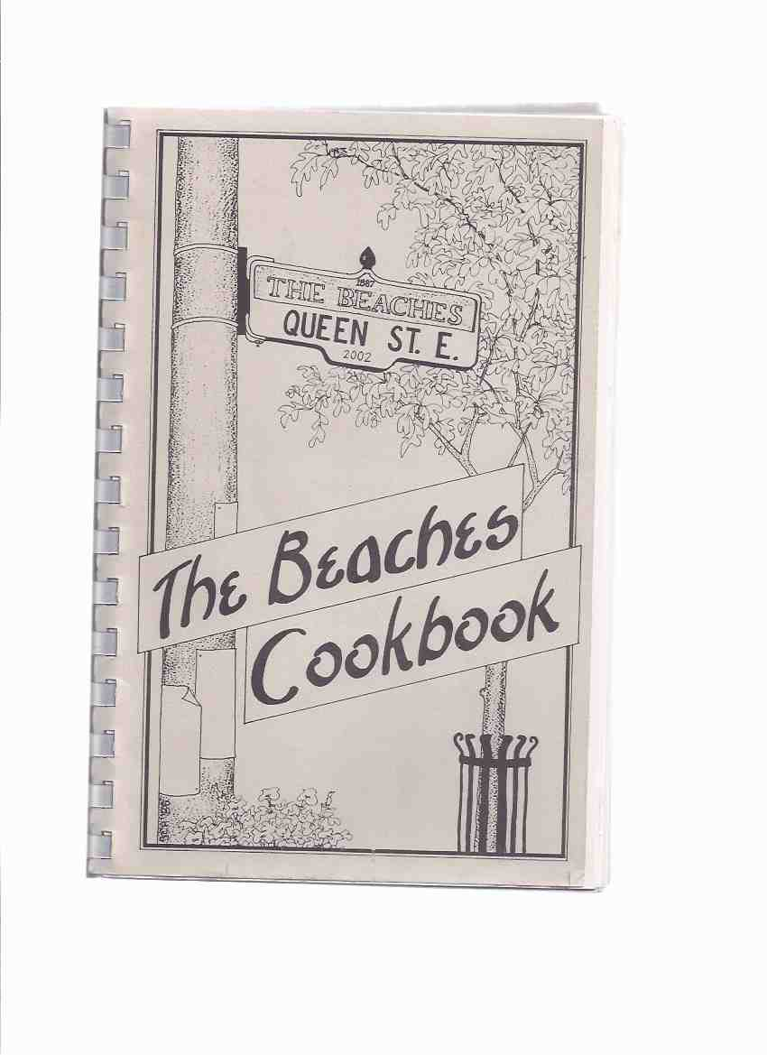 Image for The Beaches Cookbook ( Cook Book / Recipes )( Toronto, Ontario Beaches Community )