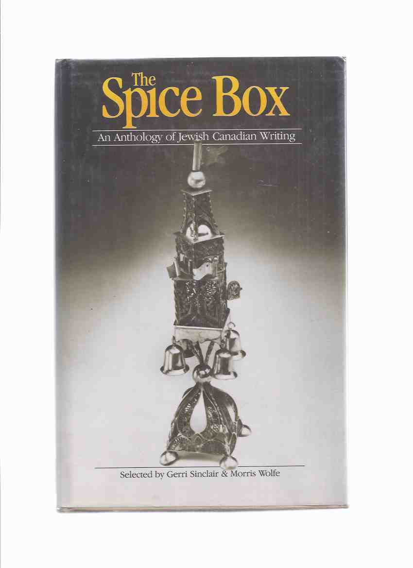 Image for The Spice Box: An Anthology of Jewish Canadian Writing
