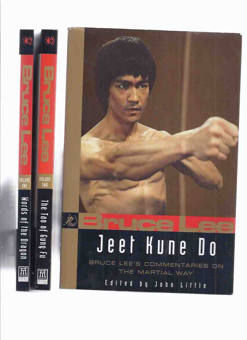 Image for BRUCE LEE:  Words of the Dragon, Interviews 1958 - 1973; The Tao of Gung Fu: A Study in the Way of Chinese Martial Art; Jeet Kune Do, Bruce Lee's Commentaries on the Martial Way -THREE Volumes -Book 1, 2 and 3 ( Kung Fu )