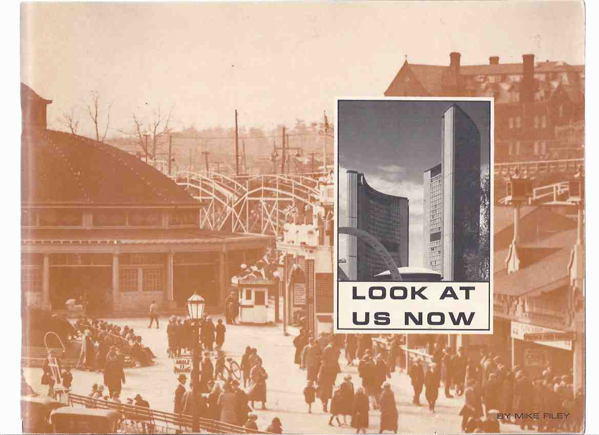 Image for Look at Us Now -by Mike Filey / The Toronto Telegram ( Vintage Photographs of Toronto, Ontario / Local History )