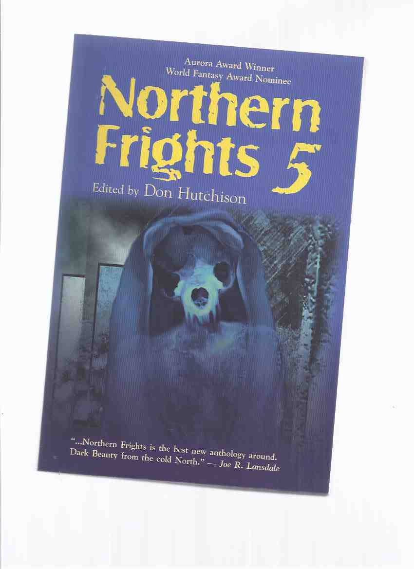 Image for Northern Frights volume 5 ( Voice Wild; Oak Island; Blessing; Time Flies; Slow Cold Chick; Pet Worms; Emperor's Old Bones; Flushed; Pitter Patter; Cave of the Winds; Inspiriter; Oyster Love; Jane's Head; Doing Drugs; Night Tar Baby; Plato's Mirror )