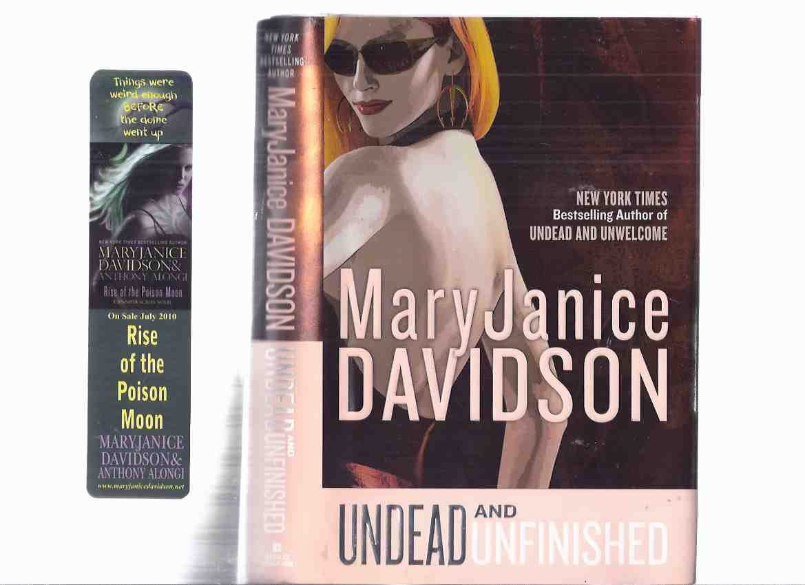 Image for Undead and Unfinished -VOLUME NINE of the UNDEAD / VAMPIRE QUEEN BETSY Series -by Mary Janice Davidson -a Signed Copy ( Book 9 )(with a Bookmark for RISE of the POISON MOON )