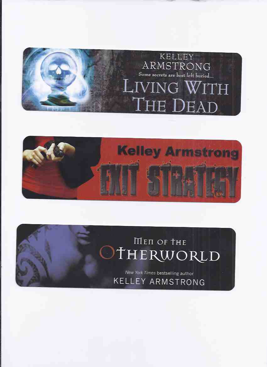 Image for THREE ( 3 ) BOOKMARKS for Exit Strategy / Living with the Dead / Men of the Otherworld
