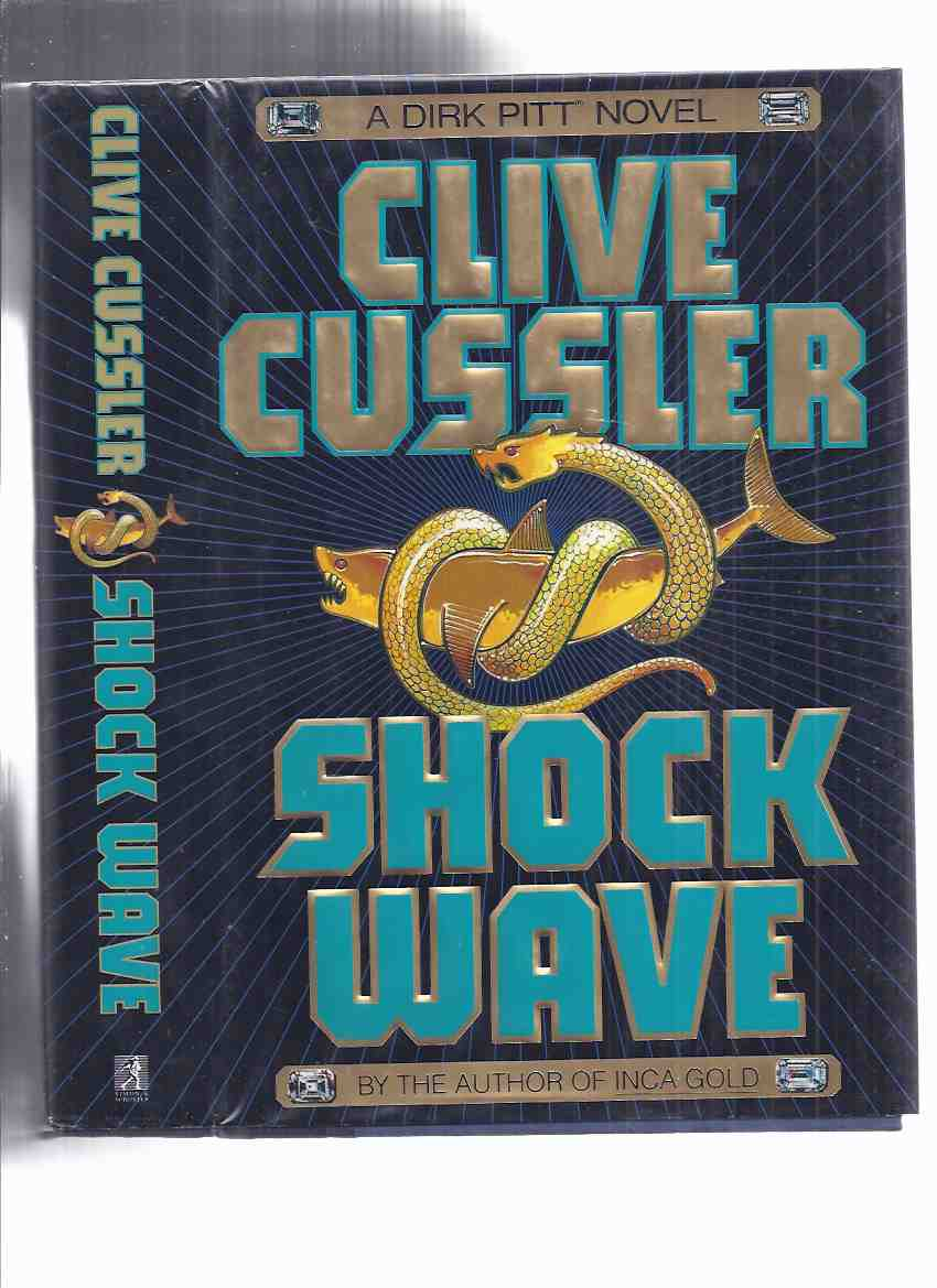 Image for Shock Wave -a Dirk Pitt Novel ---by Clive Cussler -a Signed Copy ( Shockwave )