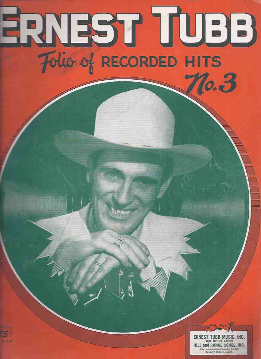 Image for Ernest Tubb, Folio of Recorded Hits, N0. 3 / Ernest Tubb  Music Inc. - Hill and Range Songs Inc.