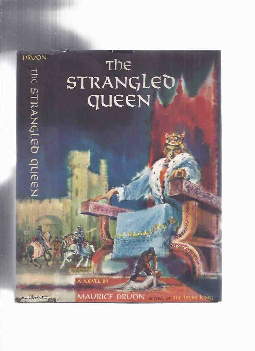 Image for The Strangled Queen:  Book 2 of The Accursed Kings -by Maurice Druon ( Volume Two )