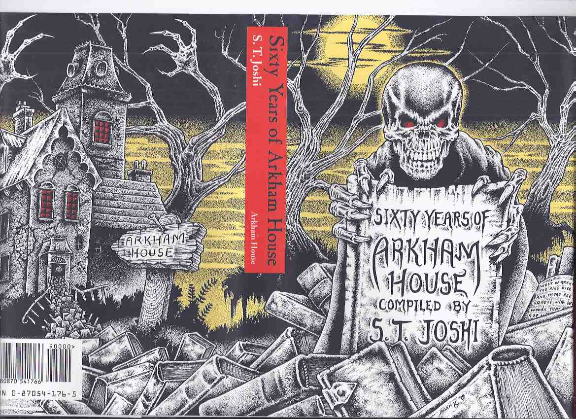 Image for Sixty Years of Arkham House:  A History and Bibliography -by S T Joshi (includes the essay:  Arkham House, 1939 - 1969 By August Derleth )( 60 )