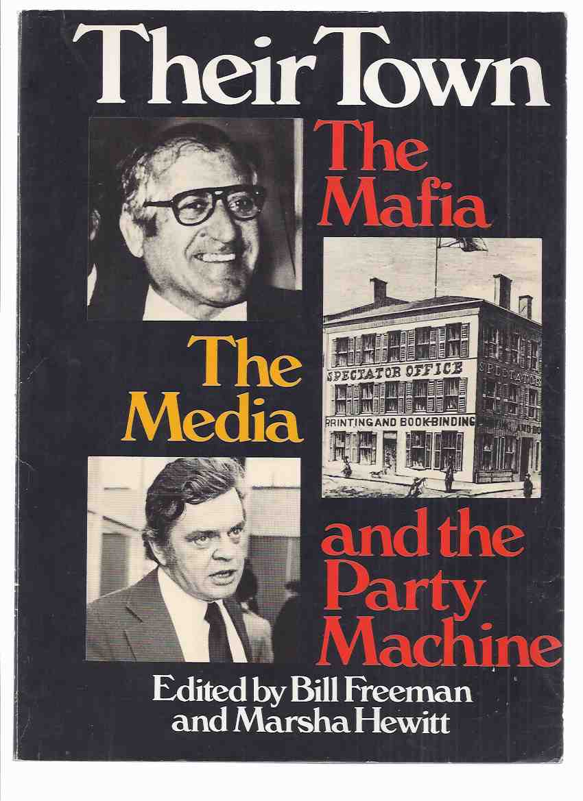 Image for Their Town:  The Mafia, the Media and the Party Machine ( Hamilton Ontario / True Crime )