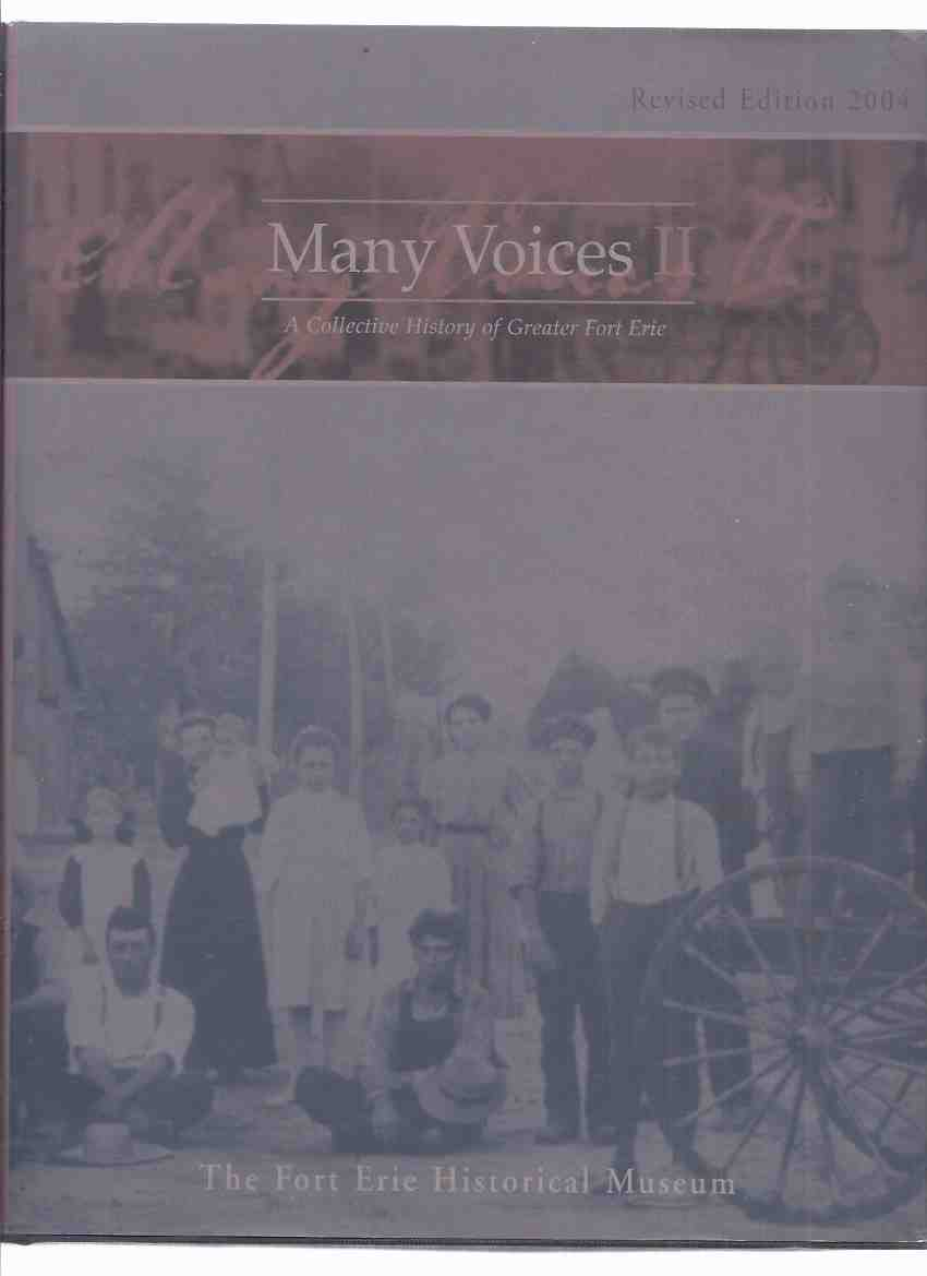 Image for Many Voices II:  A Collective History of Greater Fort Erie ( Ontario Local history / 2 )( 1st Revised Edition )