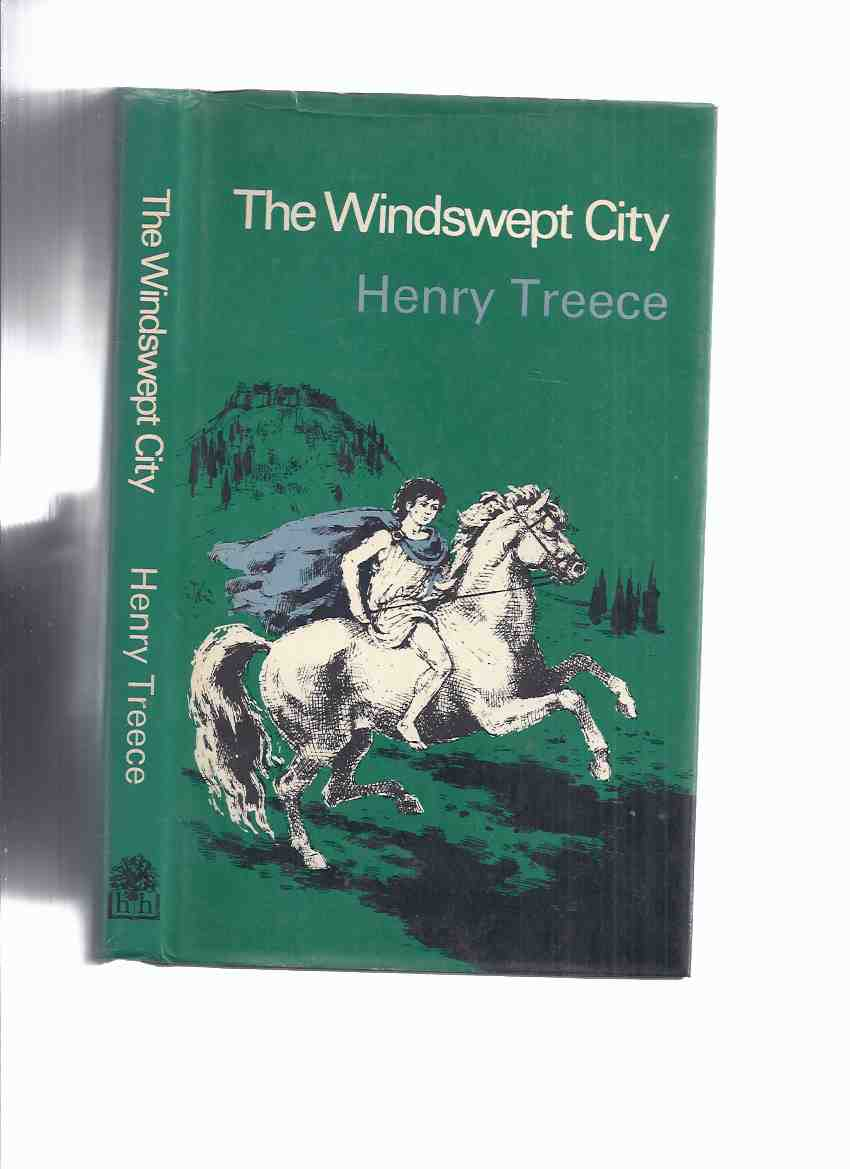 Image for The Windswept City -by Henry Treece ( Trojan War ( Wind Swept )