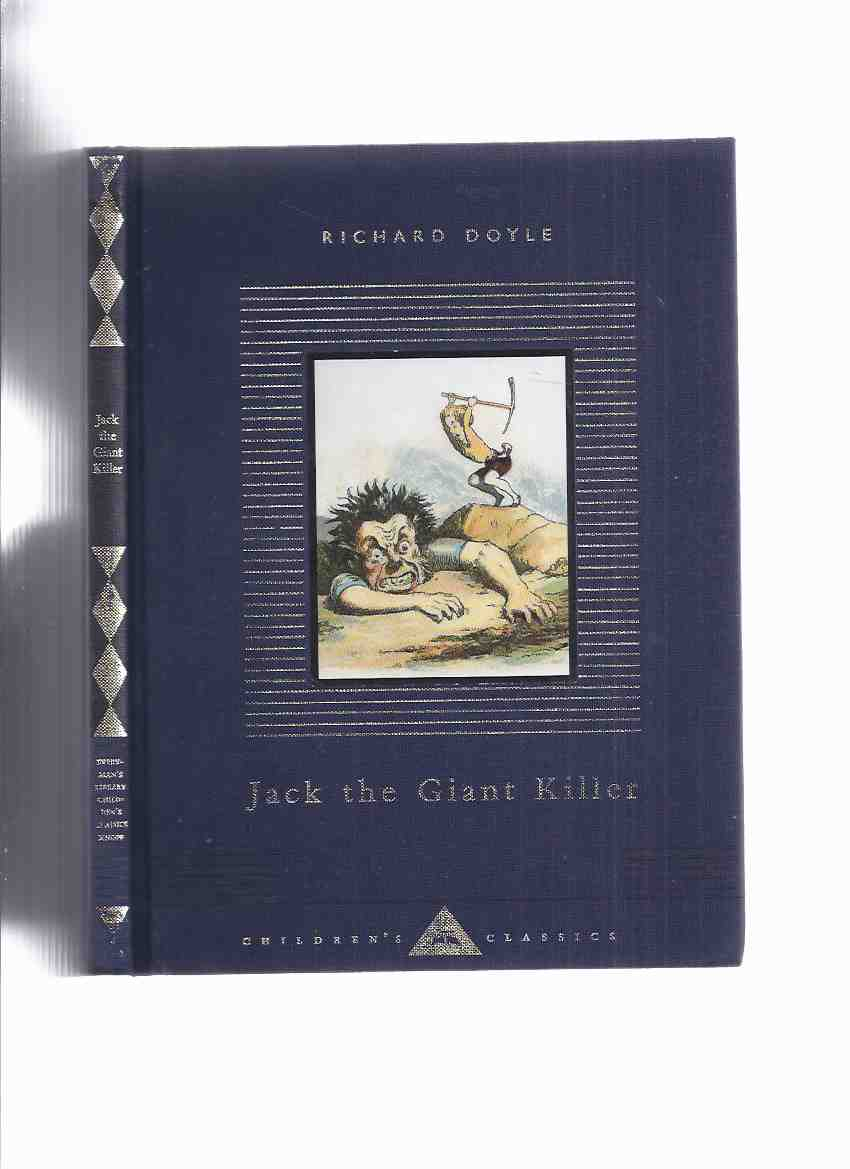 Image for Jack the Giant Killer - Illustrated and Retold By Richard Doyle / Everyman's Library Children's Classics Series