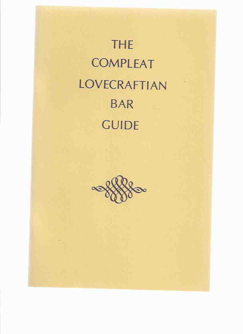 Image for The Compleat Lovecraftian Bar Guide / Golden Goblin Press ( H P Lovecraft related)( Complete - Drinks, Alcohol, Booze, Cocktails, Etc)(inc. Lovecraft's Drinking Song / Poem From THE TOMB )