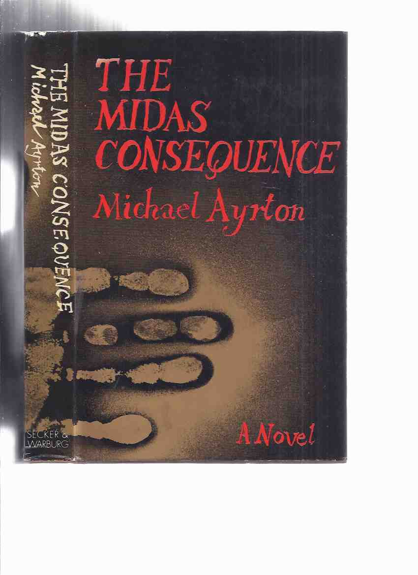 Image for The Midas Consequence -by Michael Ayrton