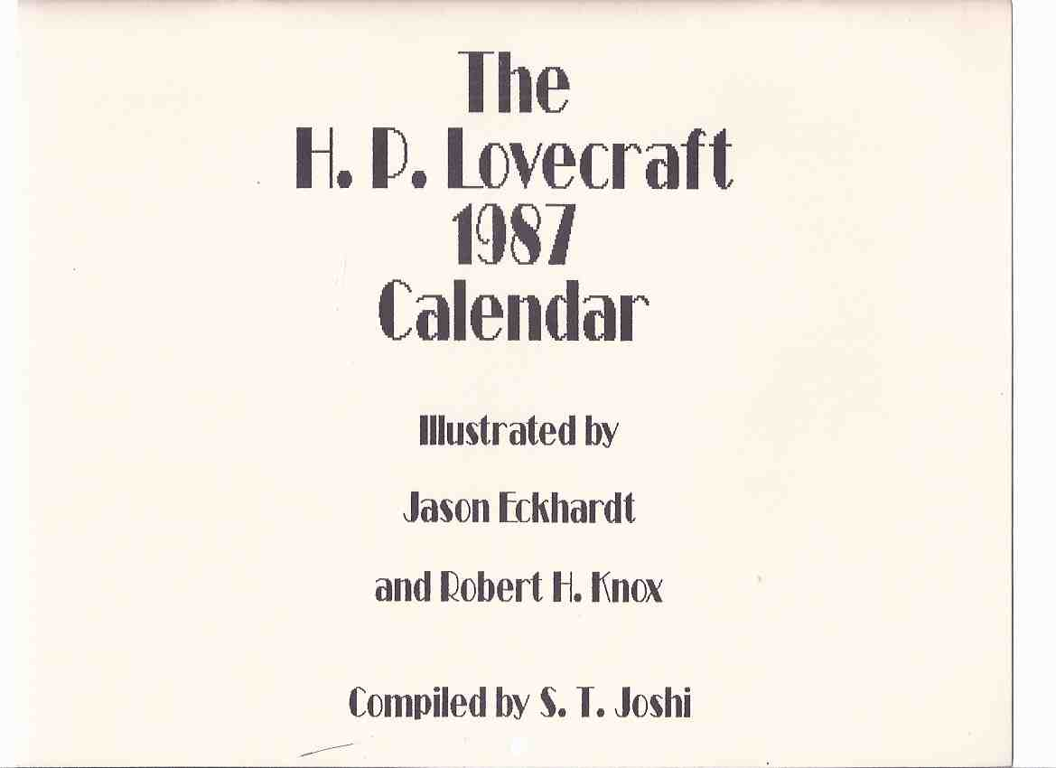Image for The H P Lovecraft 1987 Calendar / Necronomicon Press ( Howard Phillips Lovecraft )(Illustrations inc. At Mountains of Madness; Call of Cthulhu; Antarktos; Shadow Over Innsmouth; Colour Out of Space; Dunwich Horror; The Festival, etc)