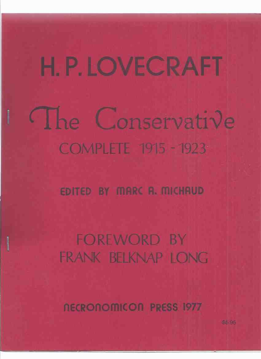 Image for The Conservative Complete, 1915 - 1923 -by H P Lovecraft / Necronomicon Press