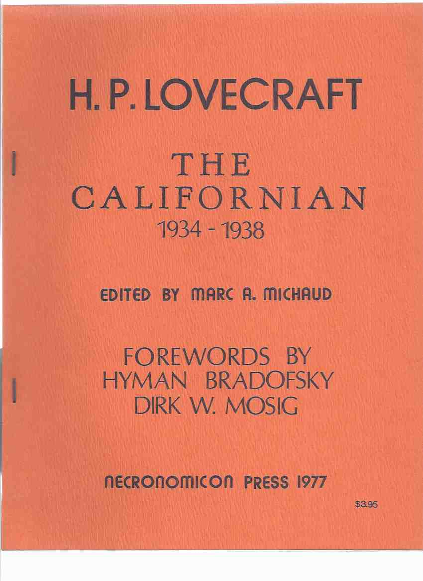 Image for The Californian, 1934  - 1938 -by H P Lovecraft / Necronomicon Press (inc.  Some Notes on Interplanetary Fiction;  Homes and Shrines of Poe, etc)