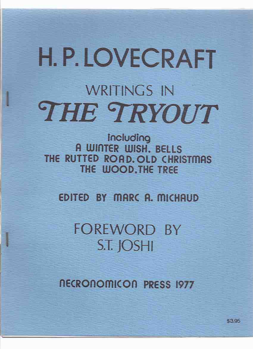 Image for Writings in The Tryout Including A Winter Wish, Bells, The Rutted Road, Old Christmas, The Wood, The Tree -by H P Lovecraft / Necronomicon Press