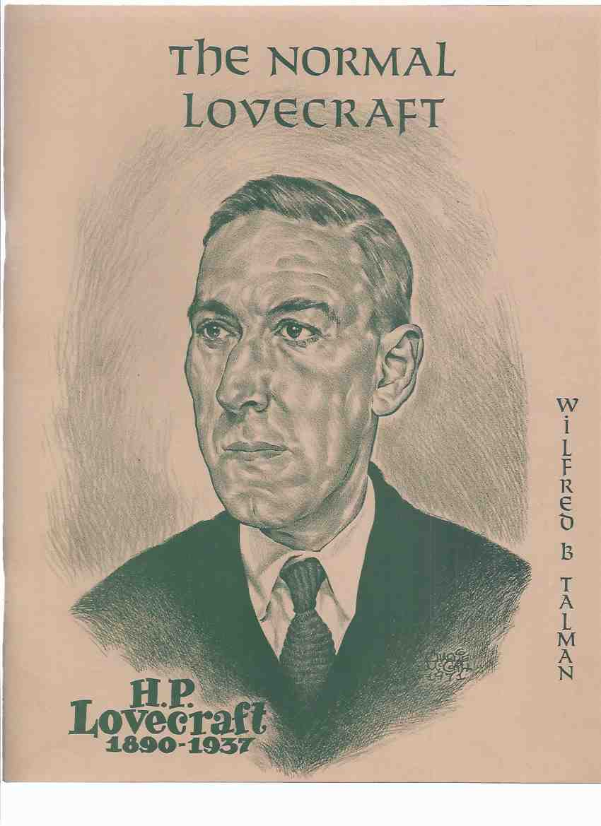 Image for The Normal Lovecraft / Sonia and H.P.L. / When Sonia Sizzled inc. a Special Portfolio of Drawings By Tim Kirk and Other Illustrations and Photos (inc. Death Notice for HPL in the Providence, Rhode Island Evening Bulletin )(The Dirge of the Doomed By HPL)