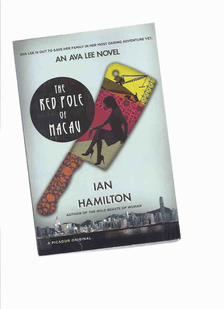 Image for The Red Pole of Macau -book 4 of the AVA LEE Series -by Ian Hamilton -a Signed Copy ( Volume Four )