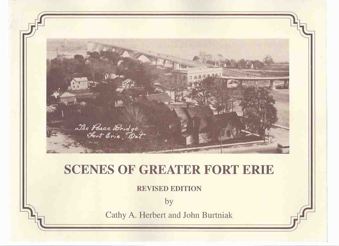Image for Scenes of Greater Fort Erie:  Selections from the GREATER FORT ERIE HISTORICAL CALENDARS, 1985 - 1989 (inc.  Crystal Beach; Erie Beach; Fort Erie; Ridgeway; Stevensville )( Ontario Local History )