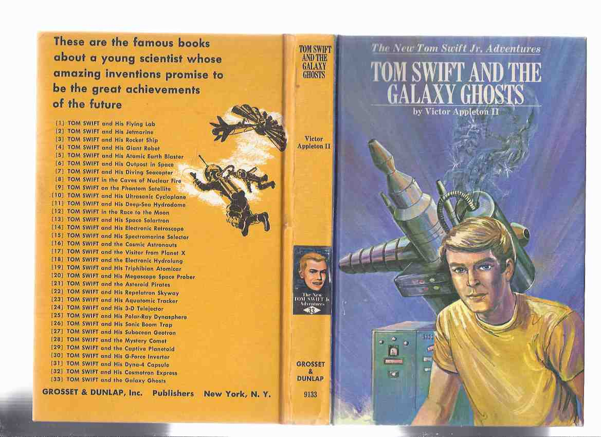 Image for Tom Swift and the Galaxy Ghosts:  The New Tom Swift Junior Adventures, Book No. 33 ( Volume Thirty-Three -The Final Book in the Series )